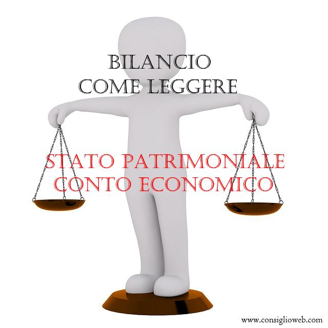 bilancio come leggere stato patrimoniale conto economico
