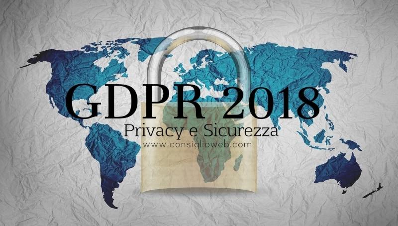GDPR privacy - GDPR 2018 - GDPR Eu - GDPR italiano - significato